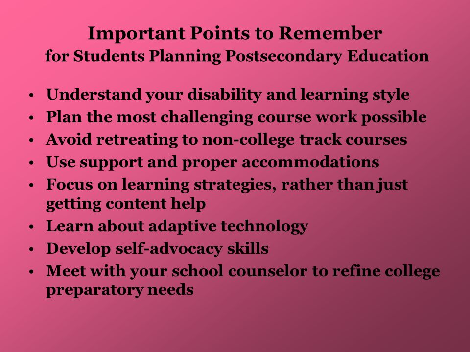 Important Points to Remember for Students Planning Postsecondary Education