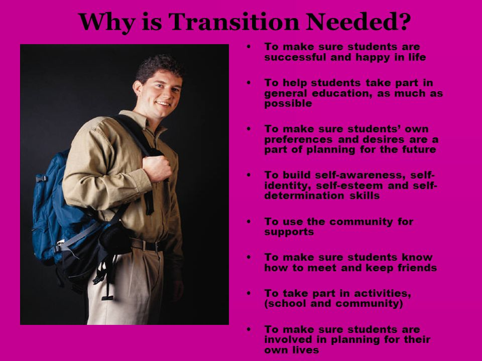 Why is Transition Needed