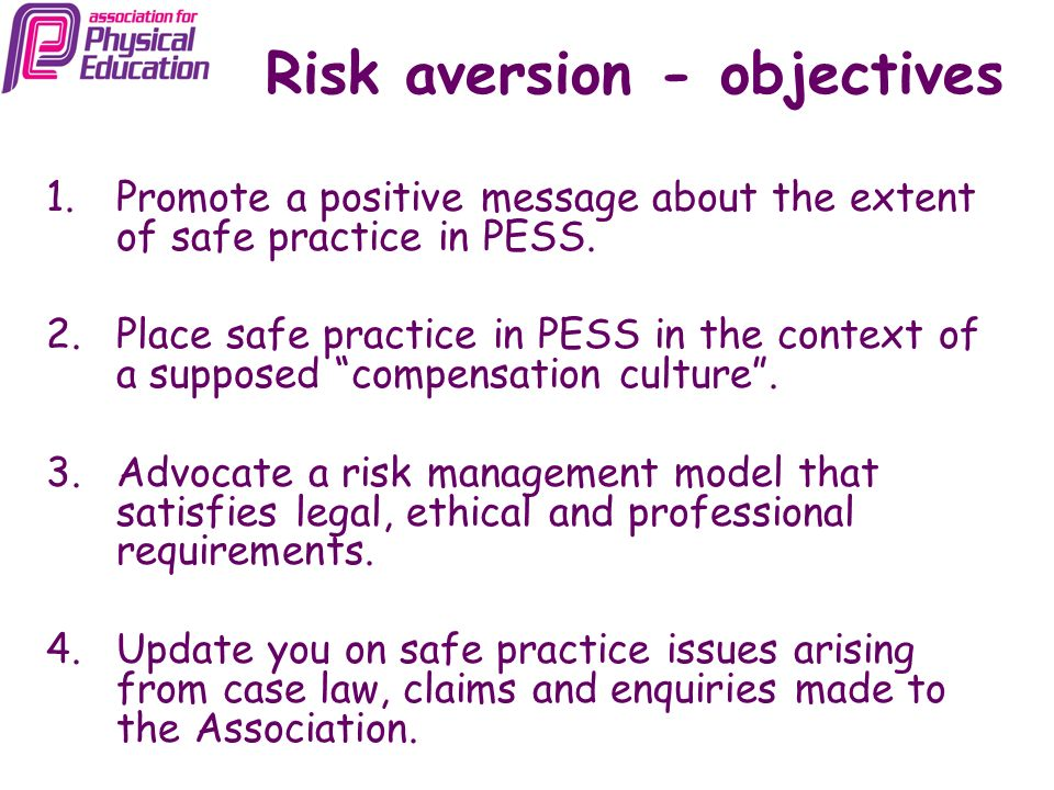 Risk aversion - objectives