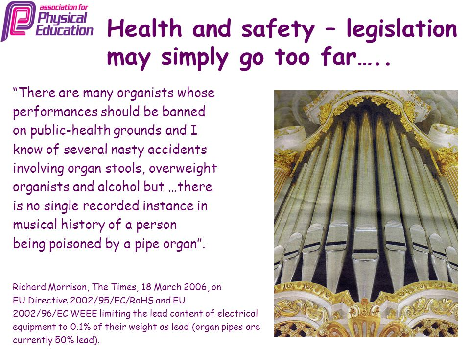 Health and safety – legislation may simply go too far…..