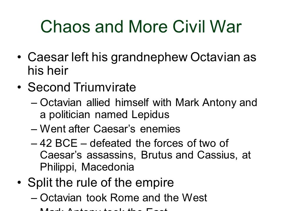 Chaos and More Civil War