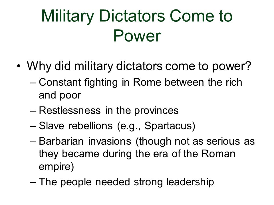 Military Dictators Come to Power