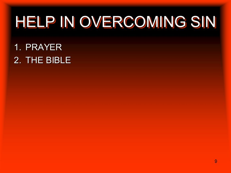 HELP IN OVERCOMING SIN PRAYER THE BIBLE