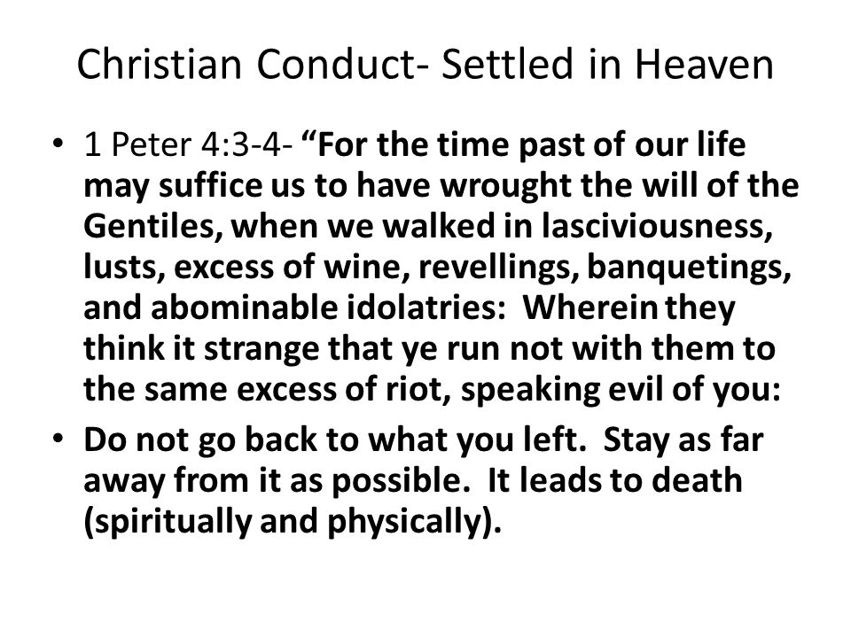 Christian Conduct- Settled in Heaven