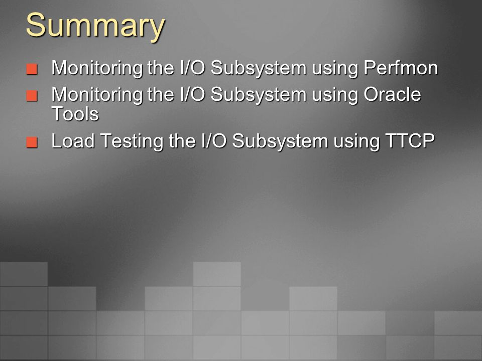 Summary Monitoring the I/O Subsystem using Perfmon
