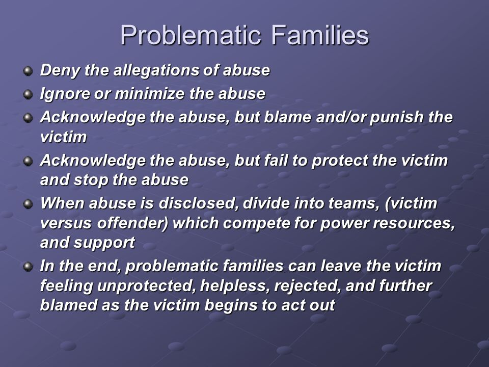Problematic Families Deny the allegations of abuse
