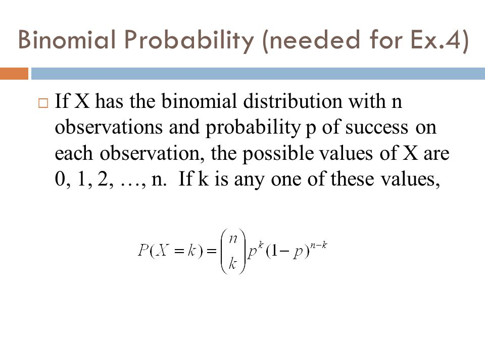 Binomial Probability (needed for Ex.4)