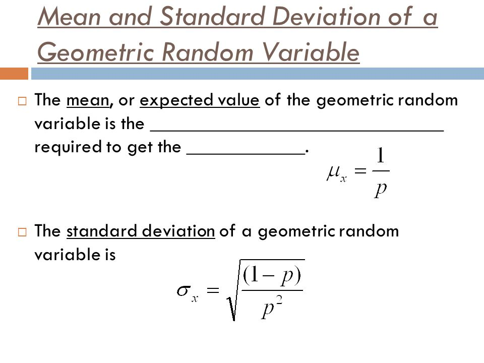 Mean and Standard Deviation of a Geometric Random Variable