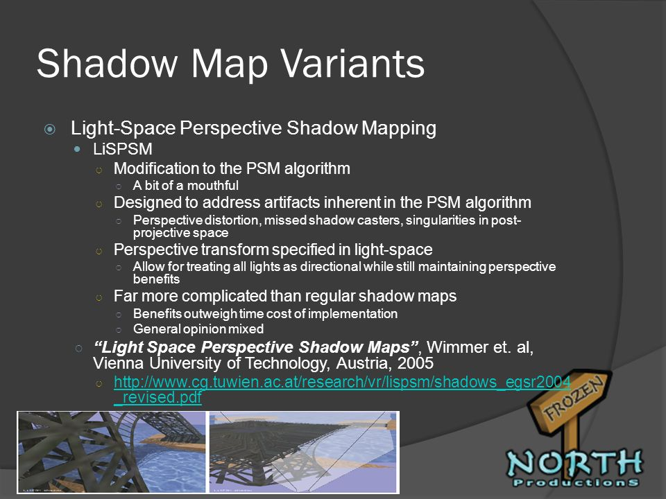 Shadow Map Variants Light-Space Perspective Shadow Mapping LiSPSM