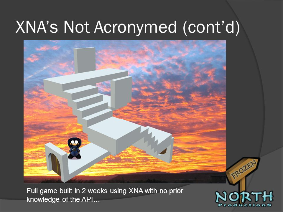 XNA's Not Acronymed (cont'd)