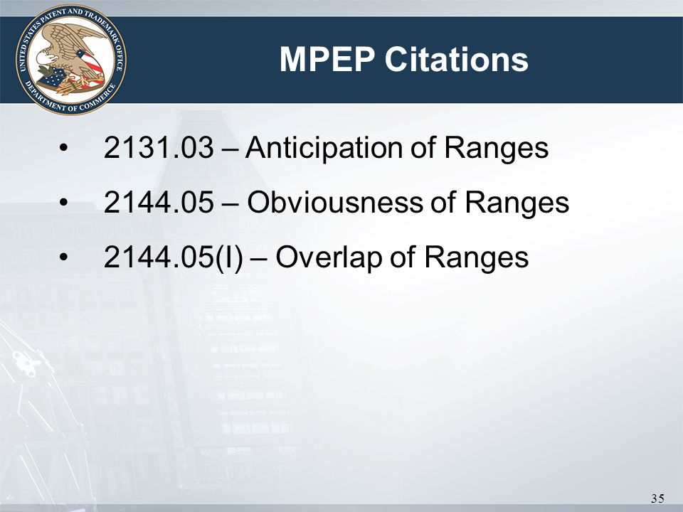 MPEP Citations 2131.03 – Anticipation of Ranges