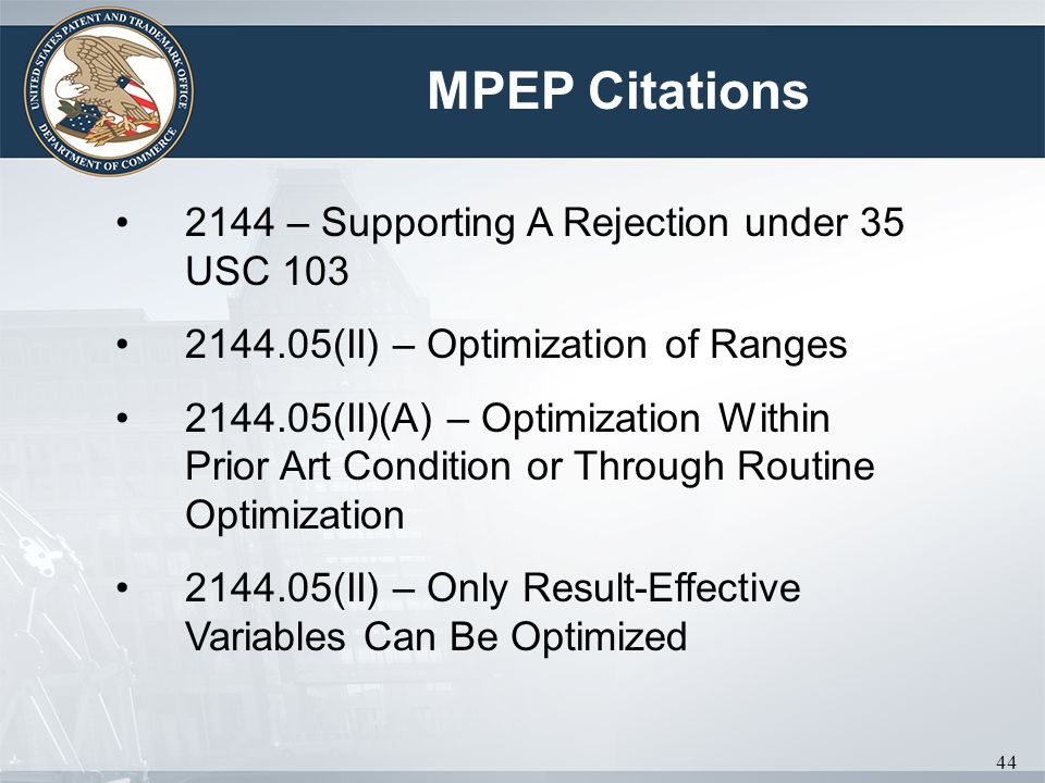 MPEP Citations 2144 – Supporting A Rejection under 35 USC 103