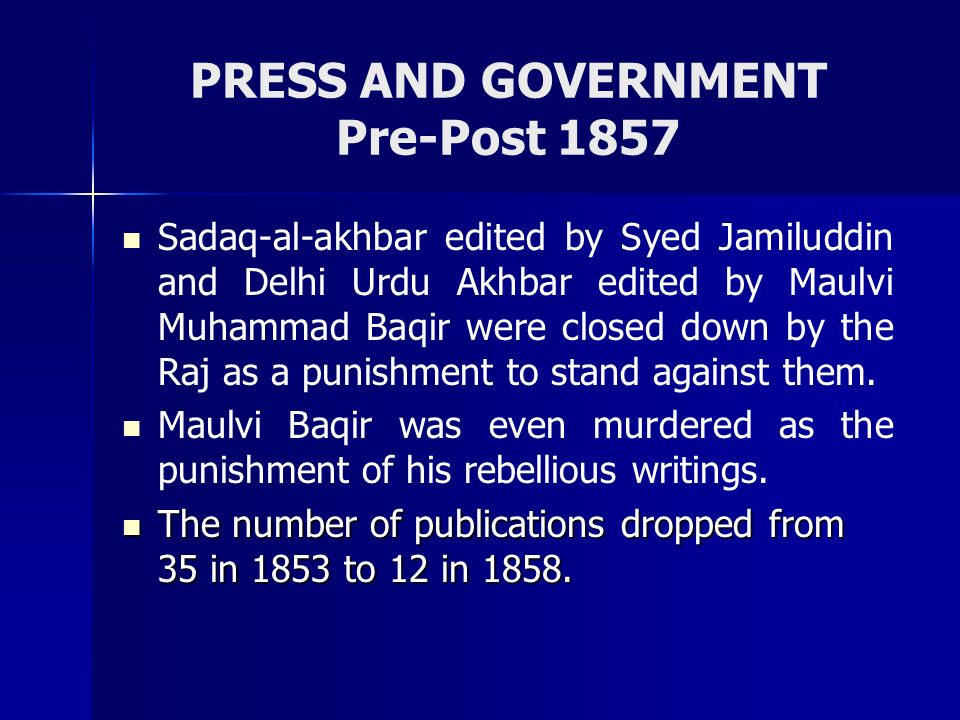 PRESS AND GOVERNMENT Pre-Post 1857