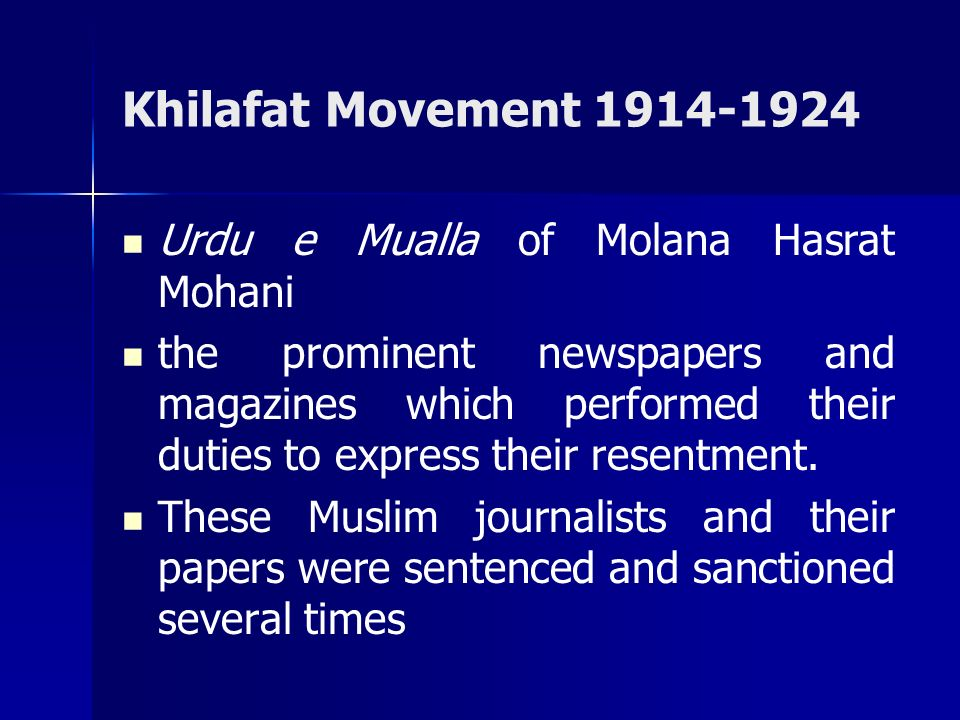 Khilafat Movement 1914-1924 Urdu e Mualla of Molana Hasrat Mohani