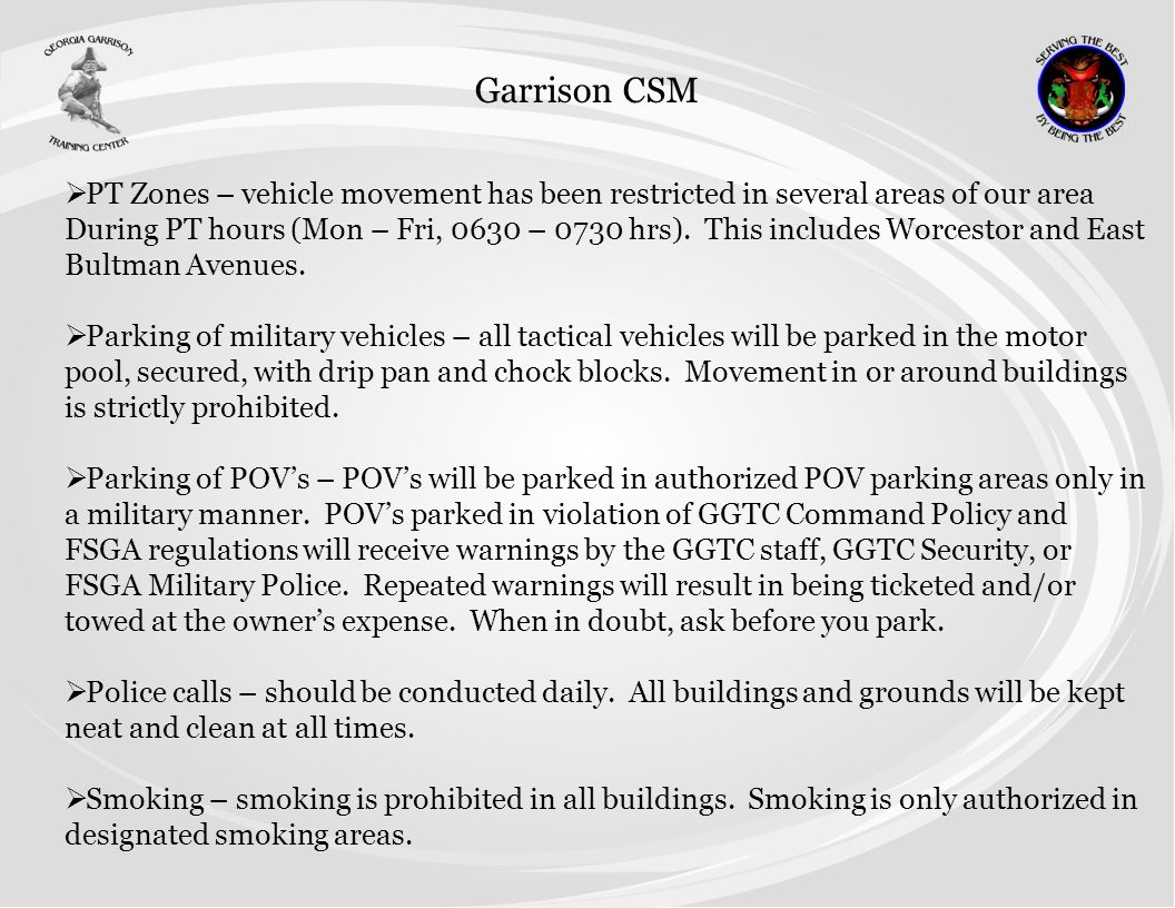 Garrison CSM PT Zones – vehicle movement has been restricted in several areas of our area.