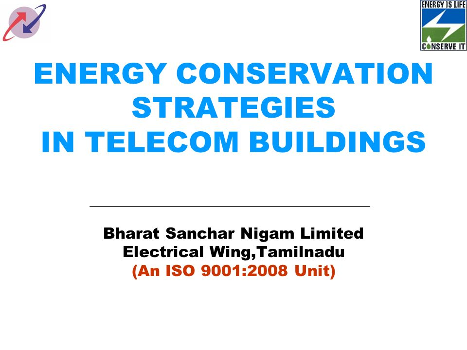 ENERGY CONSERVATION STRATEGIES IN TELECOM BUILDINGS