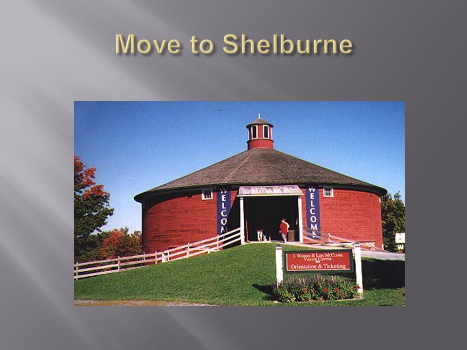 Move to Shelburne