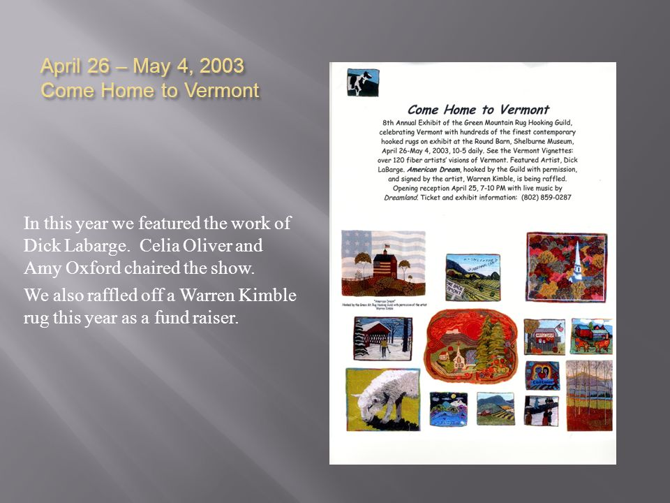 April 26 – May 4, 2003 Come Home to Vermont