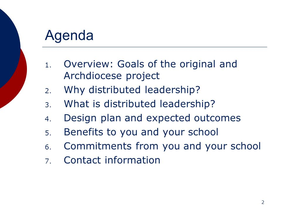 Agenda Overview: Goals of the original and Archdiocese project