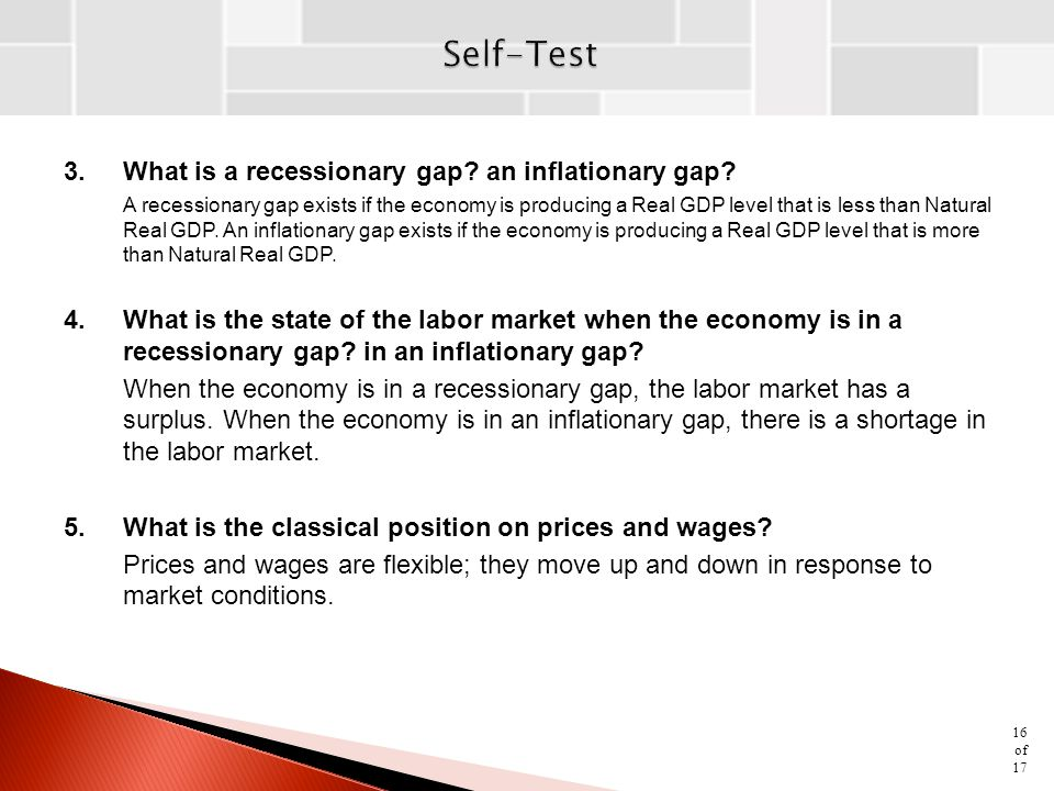 Self-Test 3. What is a recessionary gap an inflationary gap