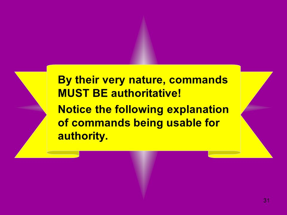 By their very nature, commands MUST BE authoritative!