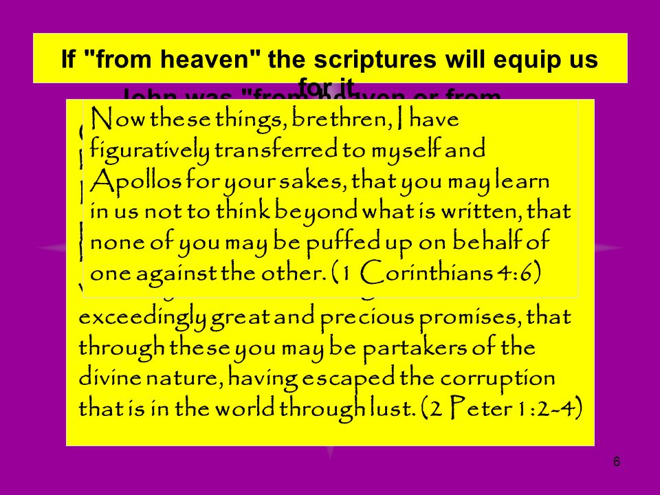 If from heaven the scriptures will equip us for it.