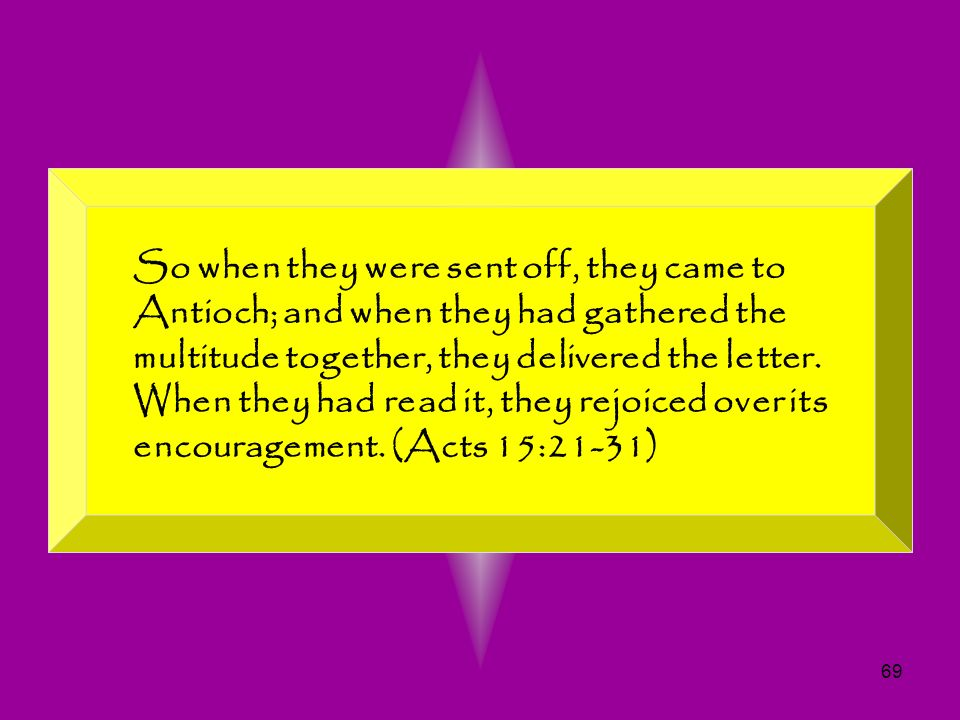 So when they were sent off, they came to Antioch; and when they had gathered the multitude together, they delivered the letter.
