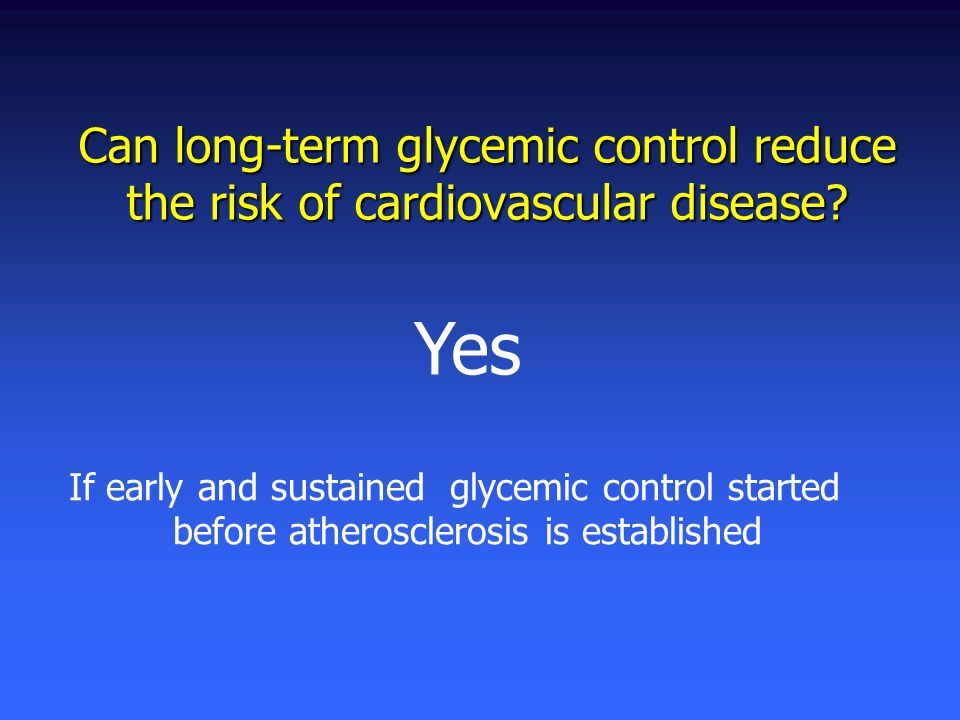 Can long-term glycemic control reduce the risk of cardiovascular disease