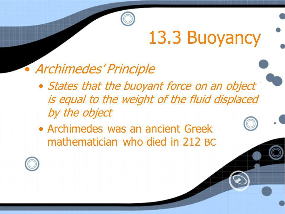13.3 Buoyancy Archimedes' Principle