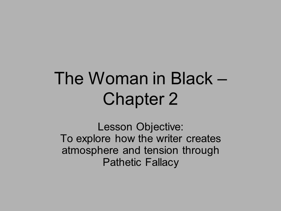 The Woman in Black – Chapter 2