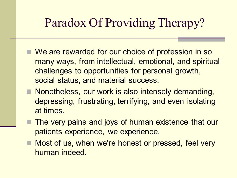 Paradox Of Providing Therapy