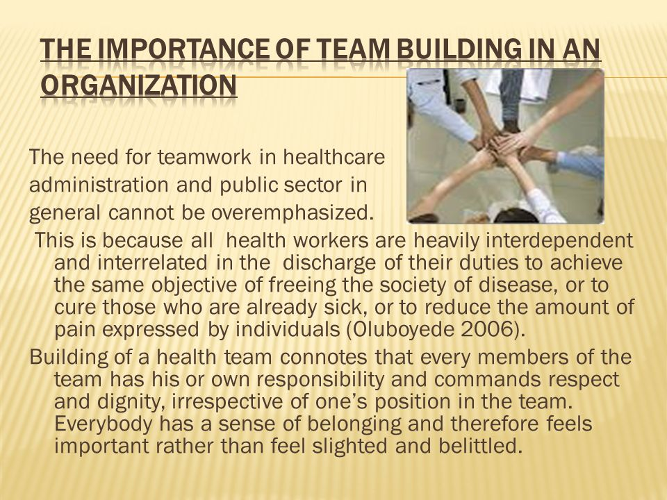 The importance of team building in an organization