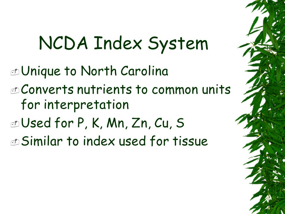 NCDA Index System Unique to North Carolina