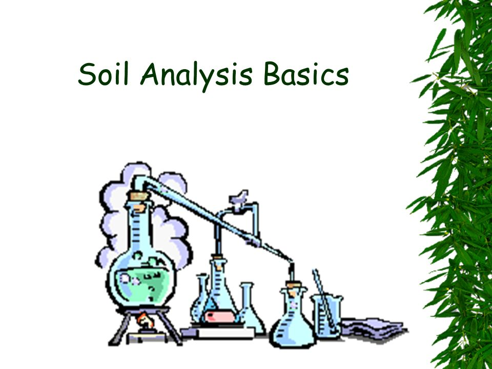 Soil Analysis Basics