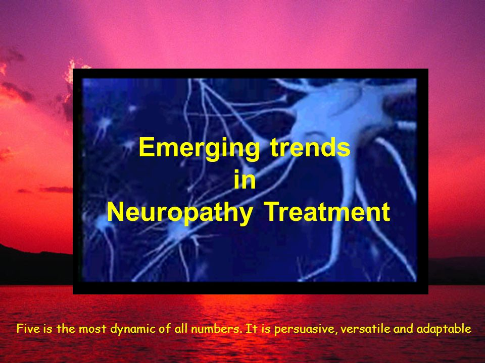 Emerging trends in Neuropathy Treatment