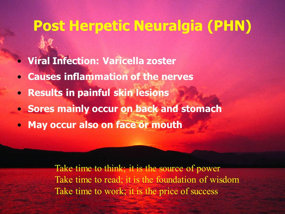 Post Herpetic Neuralgia (PHN)