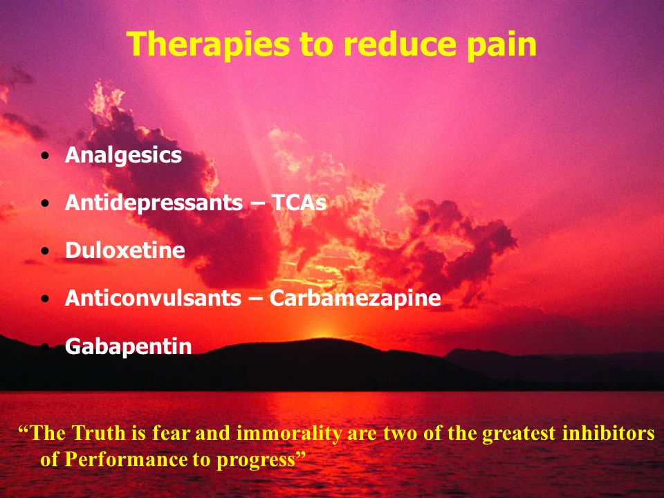 Therapies to reduce pain
