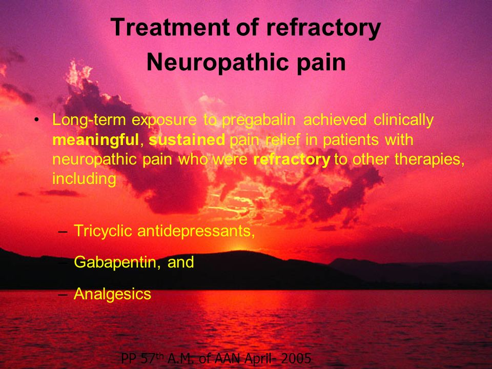 Treatment of refractory Neuropathic pain