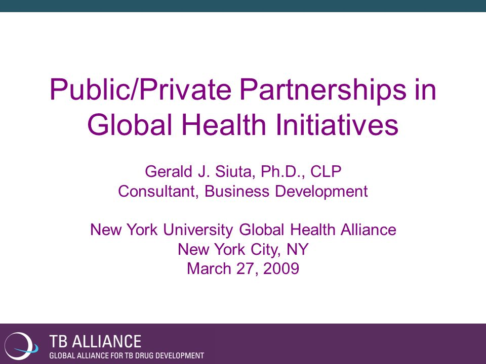 Public/Private Partnerships in Global Health Initiatives