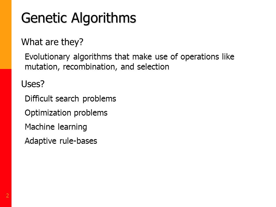 Genetic Algorithms What are they Uses