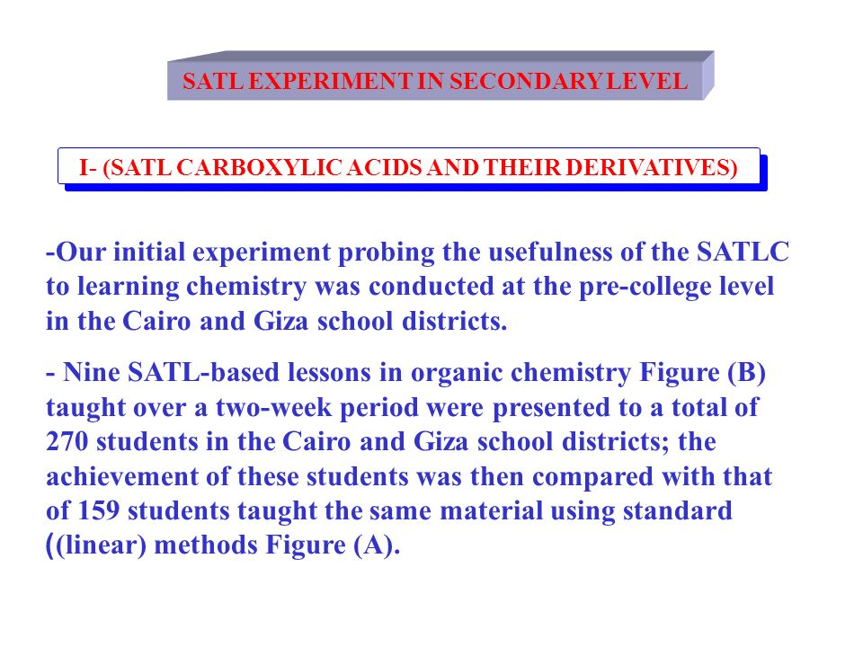 SATL EXPERIMENT IN SECONDARY LEVEL