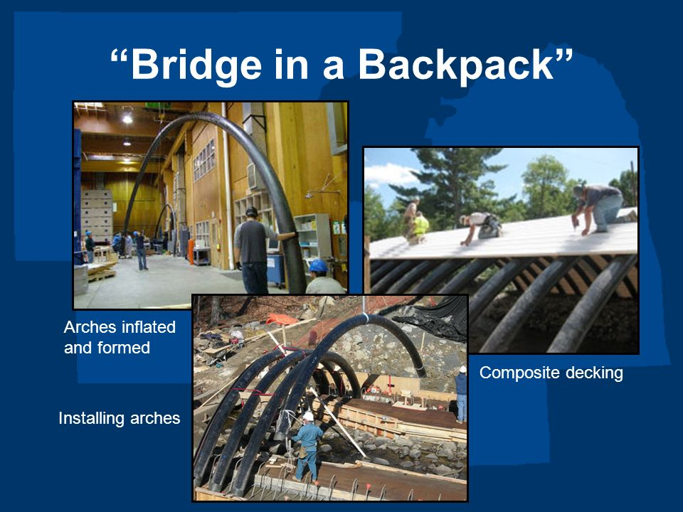 Bridge in a Backpack Arches inflated and formed Composite decking