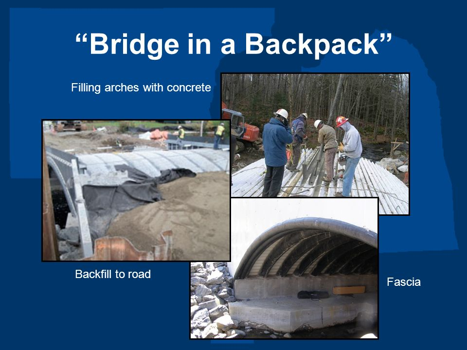 Bridge in a Backpack Filling arches with concrete Backfill to road