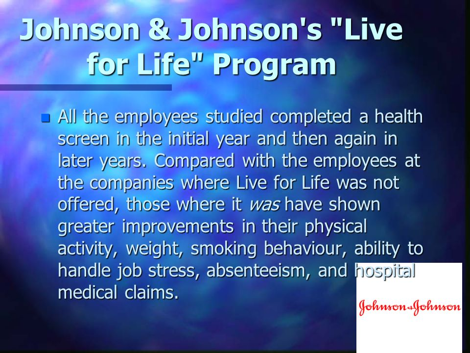 Johnson & Johnson s Live for Life Program
