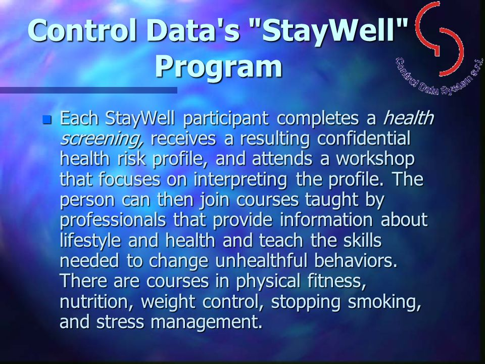 Control Data s StayWell Program