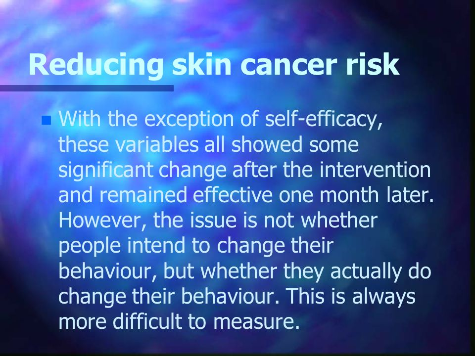 Reducing skin cancer risk