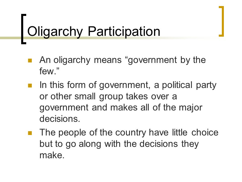 Oligarchy Participation