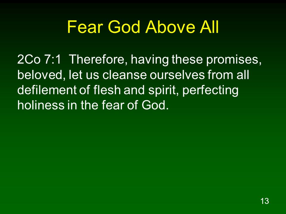 Fear God Above All