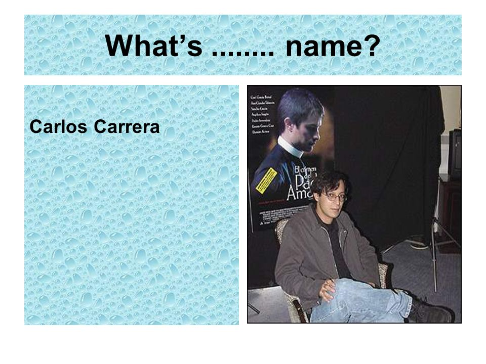 What's name Carlos Carrera