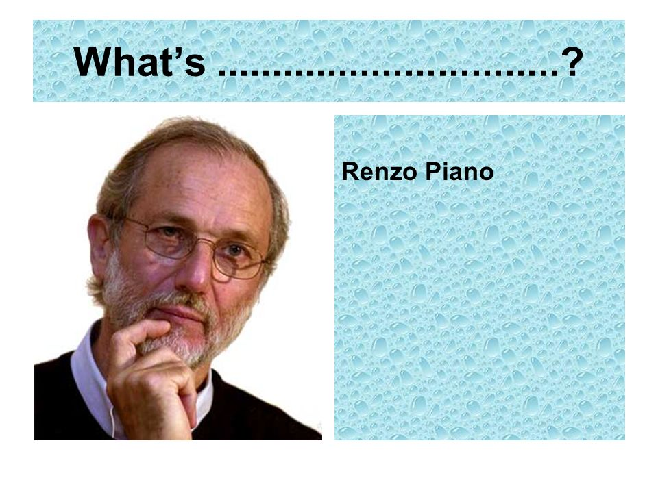 What's Renzo Piano